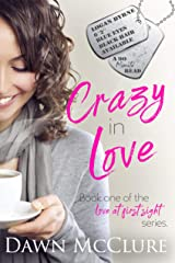 Crazy in Love (Love at First Sight Book 1) Kindle Edition
