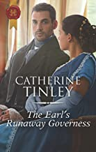 The Earl's Runaway Governess: From Award-Winning Author Catherine Tinley