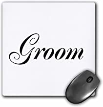 3dRose 8 X 8 X 0.25 Groom Part Of Bride And Groom Set Couples Gift Wedding Marriage Just Married Bachelor Party Mouse Pad (mp_112864_1)