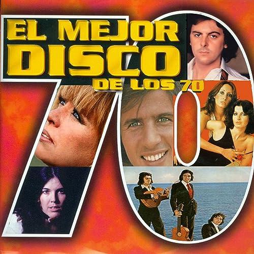 El Mejor Disco de los 70 de Various artists en Amazon Music ...