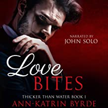 Love Bites: Thicker Than Water