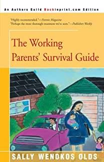 The Working Parents' Survival Guide