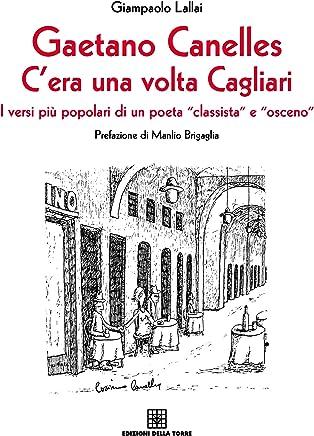 Gaetano Canelles. Cera una volta Cagliari