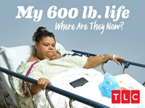 My 600-lb Life Where Are They Now? Season 3