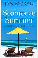 Seabreeze Summer (Summer Beach Book 2) Kindle Edition