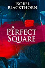 A Perfect Square: An Esoteric Mystery