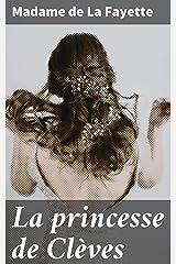 La princesse de Clèves (French Edition) Kindle Edition