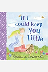 If I Could Keep You Little Kindle Edition