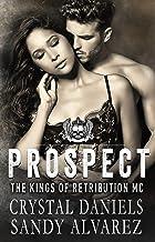 Prospect: The Kings of Retribution MC (The Kings of Retributon MC Book 7)