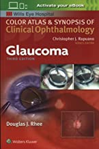 Glaucoma (Color Atlas and Synopsis of Clinical Ophthalmology)