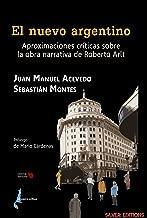 El nuevo argentino: Aproximaciones críticas sobre la obra narrativa de Roberto Arlt (Silver Editions - Editorial Babilonia nº 1) (Spanish Edition)