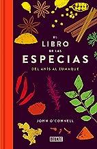 El libro de las especias: Del anís al zumaque (Cocina) (Spanish Edition)