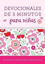 Devocionales de 3 minutos para niñas: 180 lecturas inspiradoras para corazones jóvenes (Spanish Edition)