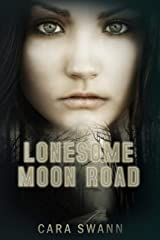 Lonesome Moon Road Kindle Edition