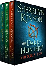 The Dark-Hunters, Books 1-3: (Night Pleasures, Night Embrace, Dance with the Devil) (Dark-Hunter Collection Book 1)