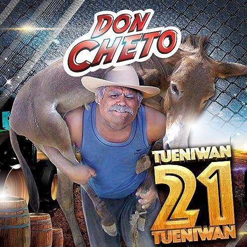 Tueniwan 21 By Don Cheto On Amazon Music Amazoncouk