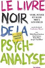 Le Livre noir de la psychanalyse - nouvelle édition (psychologie)