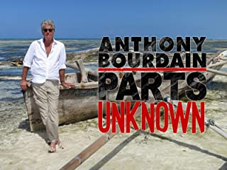 Anthony Bourdain: Parts Unknown