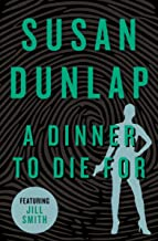 A Dinner to Die For (The Jill Smith Mysteries Book 5)