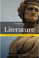 Literature: What Every Catholic Should Know Kindle Edition