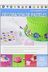 Guía fotográfica de la decoración de pasteles Paperback