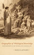 Geographies of Philological Knowledge: Postcoloniality and the Transatlantic National Epic