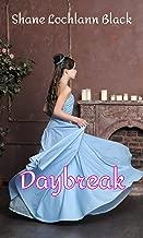 Daybreak (First Kiss Romances Book 3)