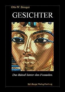 Gesichter: Das Rätsel hinter den Fassaden (German Edition)