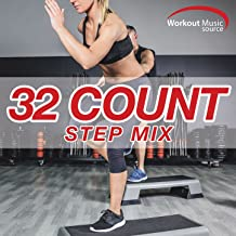 Workout Music Source - 32 Count Step Mix (60 Min Non-Stop 32 Count Step Mix 132 BPM)