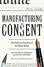 Manufacturing Consent: The Political Economy of the Mass Media Book PDF