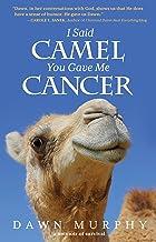 I Said Camel, You Gave Me Cancer