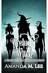 Prelude to a Witch (Wicked Witches of the Midwest Book 18) (English Edition) Format Kindle