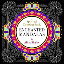 Enchanted Mandalas: A Spiritual Coloring Book