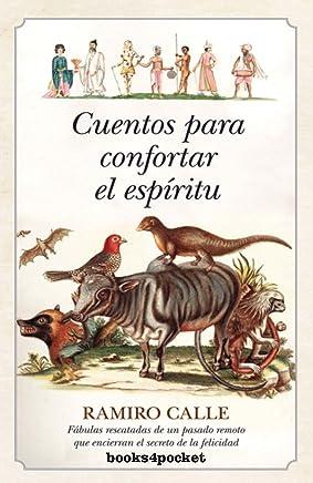 Cuentos para confortar el espíritu / Tales to comfort the spirit: 1