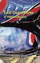 East Coast Blues: A 1960s Odyssey