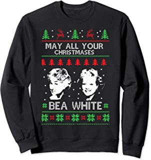 Best may all your christmases bea white sweatshirt Reviews
