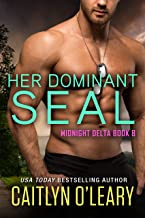 Her Dominant SEAL (Midnight Delta Book 8) (English Edition)