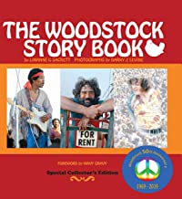 The Woodstock Story Book: Woodstock 50th Anniversary Collectible Coffee Table Book
