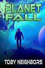 Planet Fall: Kestrel Class Saga Book 6 Kindle Edition
