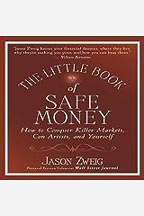 The Little Book of Safe Money (The Little Books, Big Profits Series) Audio CD