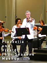 Piazzolla and Vivaldi Four Seasons Mashup