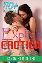 Erotica Sex Stories: 110+ Explicit Taboo, Forbidden and Romantic Erotic Stories Collection