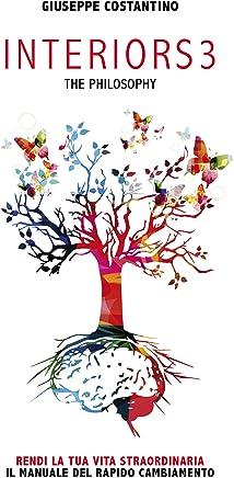 INTERIORS3 The philosophy: Il manuale del rapido cambiamento