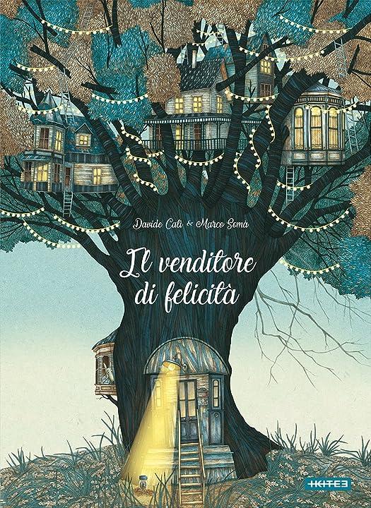 Il venditore di felicità (italiano) copertina rigida- libro di davide calì 978-8867450930