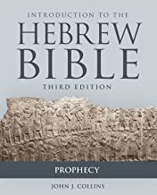 Introduction to the Hebrew Bible: Prophecy