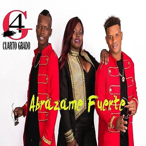 Abrázame Fuerte von Cuarto Grado bei Amazon Music - Amazon.de