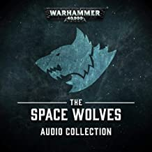 The Space Wolves Audio Collection: Warhammer 40,000