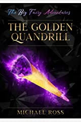 The Big Fairy Adventures: The Golden Quandrill Kindle Edition