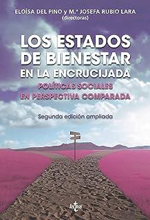 Los Estados de Bienestar en la encrucijada: Políticas sociales en perspectiva comparada. Segunda edición (Ciencia Política...