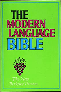 The Modern Language Bible (Revised Edition): The New Berkeley Version
